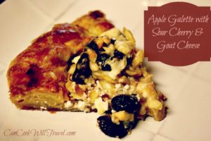 Baking Away – Apple Galette with Sour Cherries and Goat Cheese