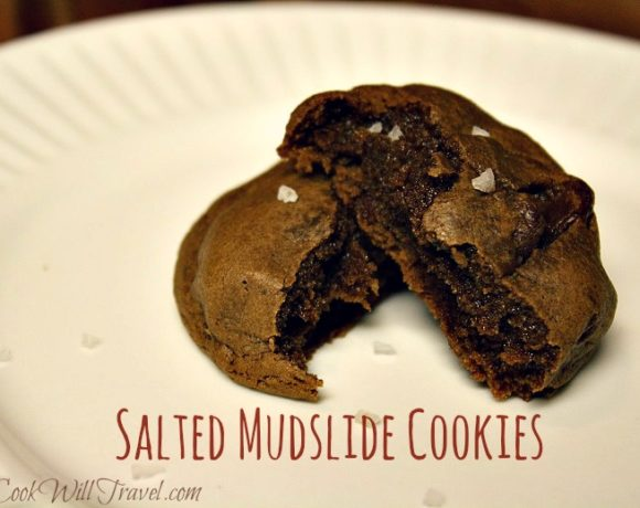 Did Someone Say Salted Mudslide Cookies? Oh Right, That Was Me!
