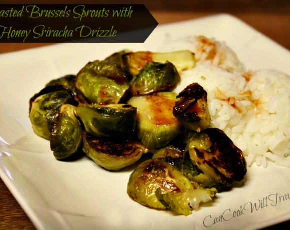 Roasted Brussels Sprouts with Honey Sriracha Drizzle