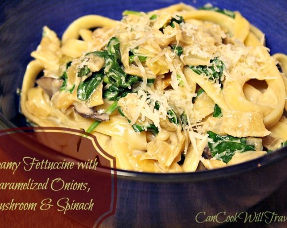 Creamy Mushroom Fettuccini with Caramelized Onions and Spinach
