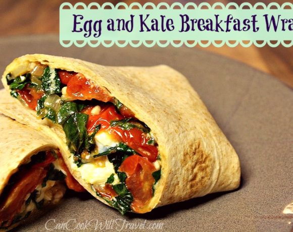 Egg and Kale Breakfast Wraps…Get Your Breakfast Wrap On