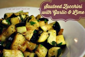 Sauteed Zucchini with Toasted Garlic and Lime