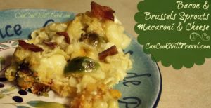Bacon and Brussels Sprouts Macaroni and Cheese