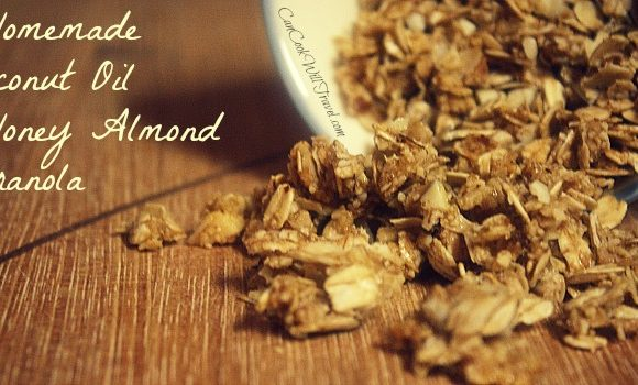 Granola Goodness – Part 2: Coconut Oil Honey Almond Granola