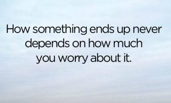Monday Motivation…Stop Worrying