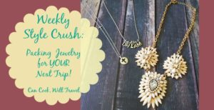 Weekly Style Crush: Travel In Style with the Best Jewelry