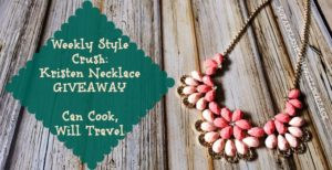 Weekly Style Crush: The Kristen Necklace and Jewelry GIVEAWAY!