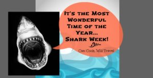 Get Your Shark On…It's Time for Shark Week 2015!
