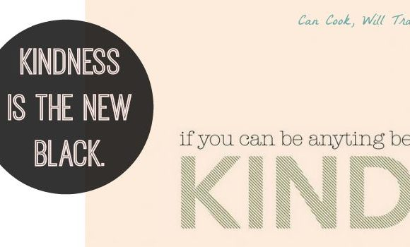 Motivation Monday: Be Kind. You're Cooler When You Are.