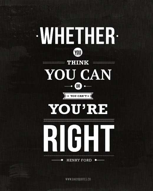 Whether You Think You Can_Henry Ford