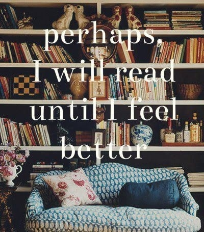 I'll read until I feel better