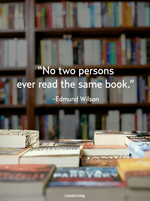 No 2 Persons ever read the same book.