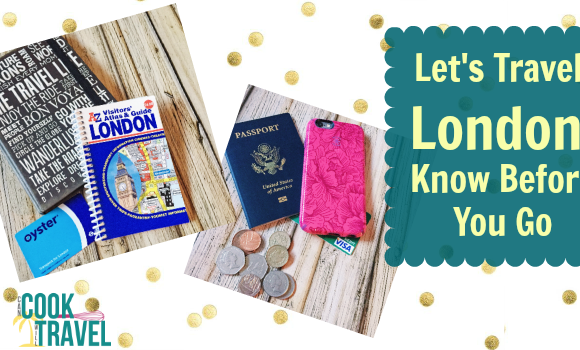 Let's Travel! London: Know Before You Go