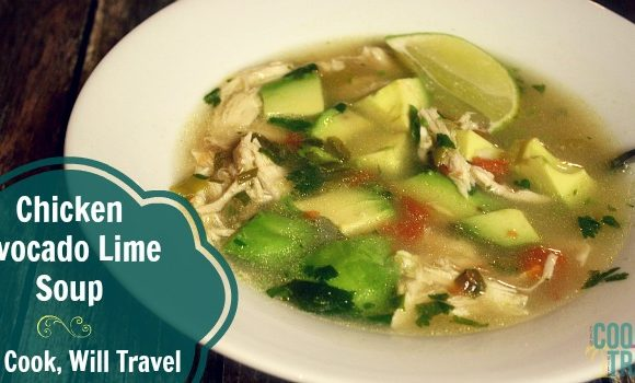 Get Your Soup On with Chicken Avocado Lime Soup … It's Soooo Good!