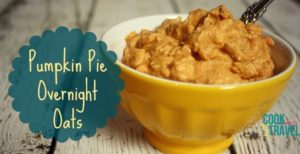 Pumpkin Pie Overnight Oats Make Breakfast A Breeze