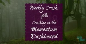 Weekly Crush: Momentum Dashboard Inspires