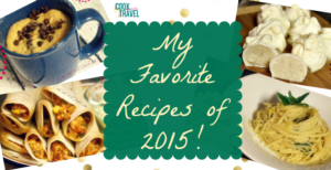 Counting Down to 2016 – My Favorite Recipes from 2015