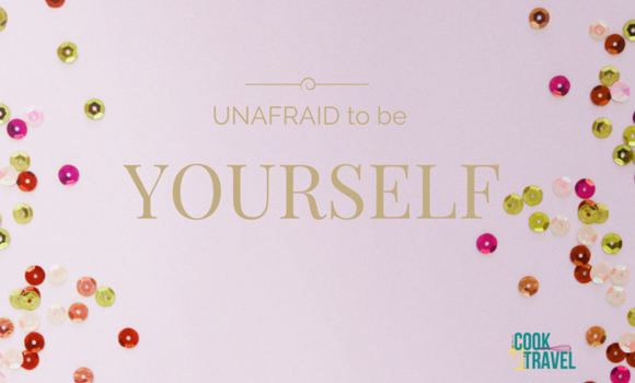Unafraid to Be Yourself