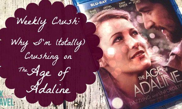 Weekly Crush: The Age of Adaline is my New Movie Crush