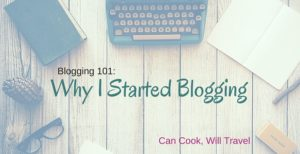 Why I Started Blogging (and how it changed my life)