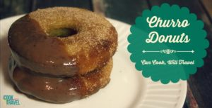 Churro Donuts – Yes, These Exist!