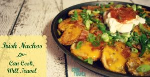 Irish Nachos – Just In Time for St. Patty's Day!