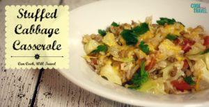 Stuffed Cabbage Casserole is a Dinner Triumph