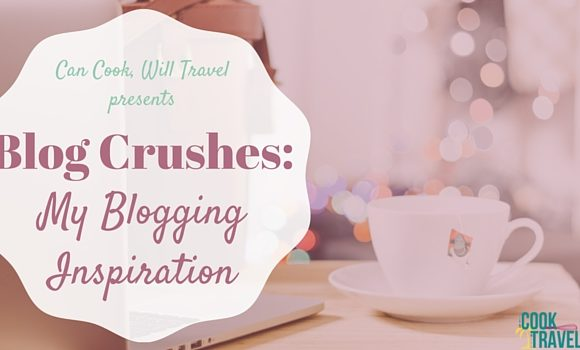 Blog Crushes: My Blogging Inspiration