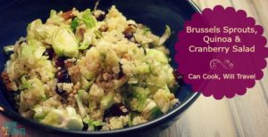 Brussels Sprouts, Cranberry, Quinoa Salad