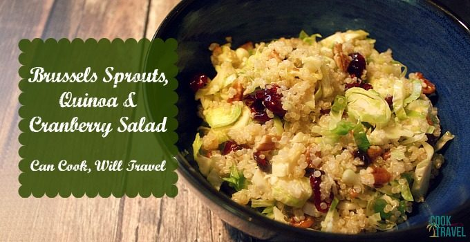 Brussels Sprouts, Quinoa, Cranberry Salad