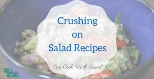 Crushing on Salad Recipes