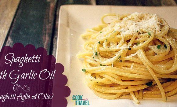 Spaghetti Aglio Ed Olio