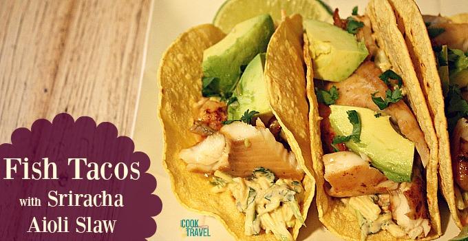 Fish Tacos with Sriracha Aioli Slaw