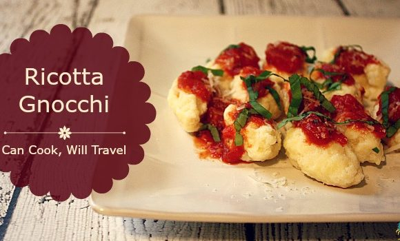 Feeling Italian with Ricotta Gnocchi!