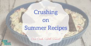 Crushing on Summer Recipes