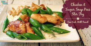 Chicken Sugar Snap Pea Stir Fry = A Time Saver