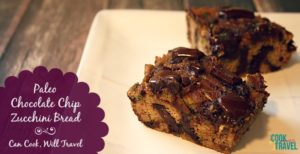 Chocolate Chip Zucchini Bread = A Paleo Treat