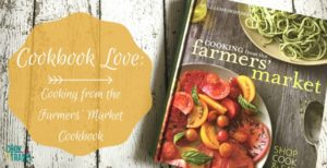 Cookbook ❤️: Cooking from the Farmers Market