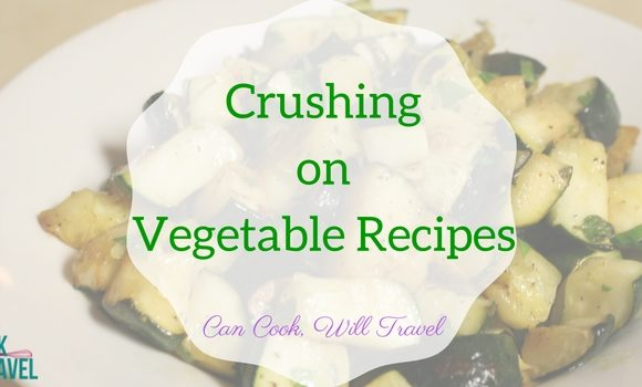 Crushing on Vegetable Recipes