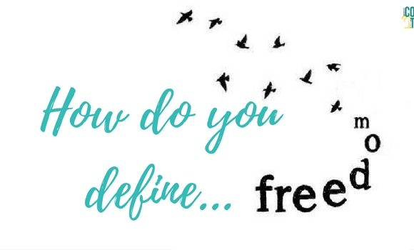 How Do You Define Freedom?