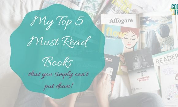 My Ultimate Top 5 Must Read Books