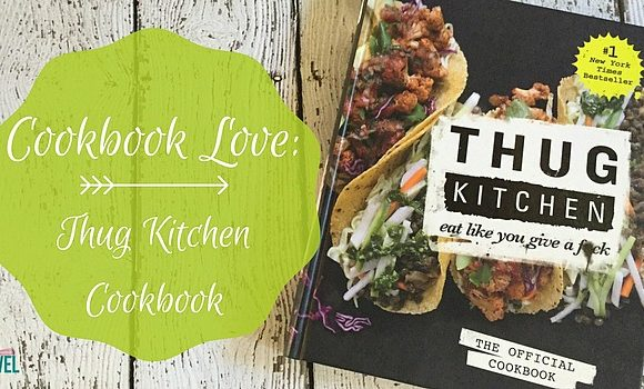Cookbook Love: Thug Kitchen Cookbook