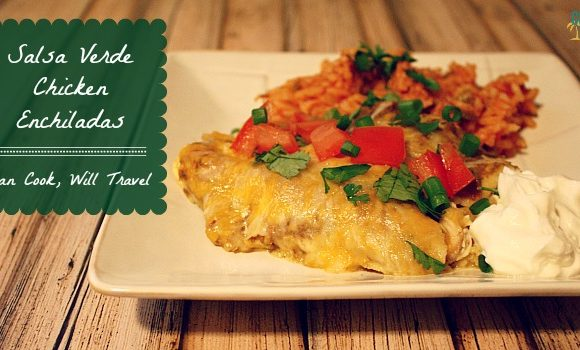 Salsa Verde Chicken Enchiladas – Say Olé!