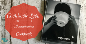Cookbook Love: The Wagamama Cookbook