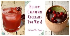 Holiday Cranberry Cocktails – 2 Ways!