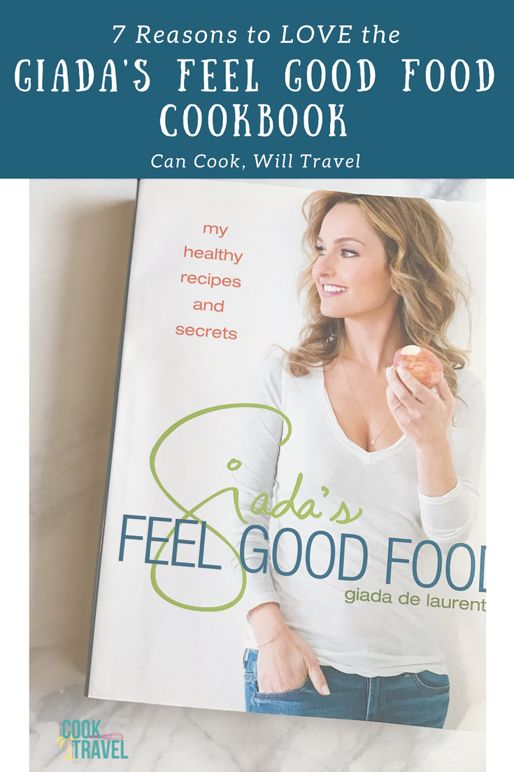 Cookbook love giadas feel good food can cook will travel whats to love about giadas feel good food cookbook forumfinder Image collections