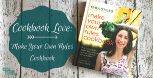 Cookbook Love: Make Your Own Rules