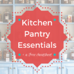 Kitchen Pantry Essentials