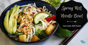 Spring Roll Noodle Bowl = Crazy Good!