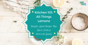Kitchen 101: All Things Lemons